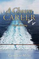 A Chosen Career