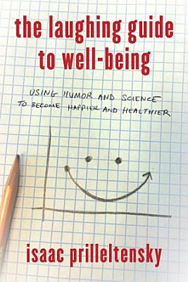 The Laughing Guide to Well Being PDF