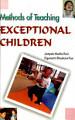 Methods Of Teaching Exceptional Children
