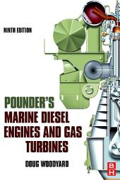 Pounder's Marine Diesel Engines and Gas Turbines: Edition 9