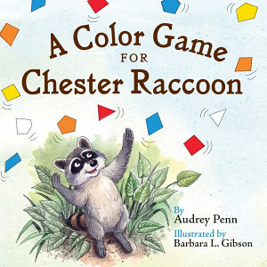 A Color Game for Chester Raccoon Book