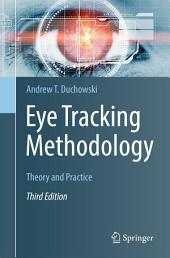 Eye Tracking Methodology: Theory and Practice, Edition 3