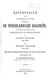 Repertorium op de literatuur betreffende de Nederlandsche koloniën, voor zoover zij verspreid is in tijdschriften, periodieken, serie- en mengelwerken: eerste -achtste vervolg (1894-1932) met naam- en zaakregisters ...
