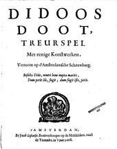 Didoos doot: treurspel, met eenige konstwerken