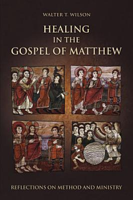 Healing in the Gospel of Matthew PDF