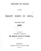 Reports on Trade at the Treaty Ports