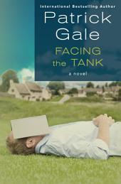 Facing the Tank: A Novel