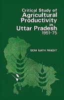 Critical Study of Agricultural Productivity in Uttar Pradesh  1951 1975 PDF