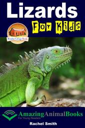 Lizards For Kids - Amazing Animal Books for Young Readers