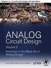 Analog Circuit Design Volume 2: Chapter 11. Circuitry for single cell operation