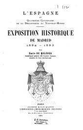 L'Espagne du quatrième centenaire de la découverte du Nouveau-Monde: exposition historique de Madrid, 1892-1893