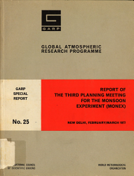 Report of the Third Planning Meeting for the Monsoon Experiment  MONEX   New Delhi  February March 1977 PDF
