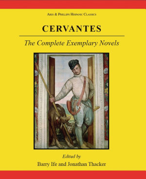 Cervantes  The Complete Exemplary Novels