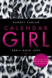 Calendar Girl 2 (Català): Abril Maig Juny