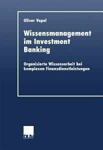 Wissensmanagement im Investment Banking PDF