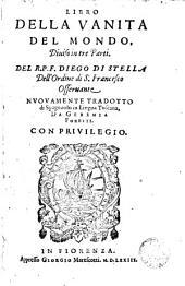 Libro della vanita del mondo: diuiso in tre parti