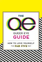 The Queer Eye Guide  How to Love Yourself the Fab Five Way PDF