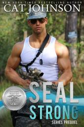 SEAL Strong: A Second Chances Romance