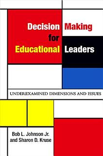 Decision Making for Educational Leaders Book