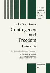 Contingency and Freedom: Lectura I 39