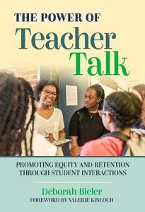 The Power of Teacher Talk