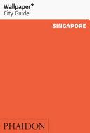 Wallpaper  City Guide  Singapore 2011