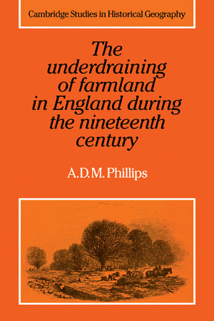 The Underdraining of Farmland in England During the Nineteenth Century PDF