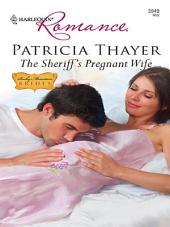 The Sheriff's Pregnant Wife