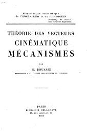 Théorie des vecteurs, cinématique, mécanismes