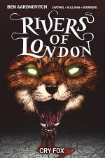 Rivers of London: Cry Fox (complete collection)