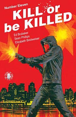 Kill Or Be Killed  11