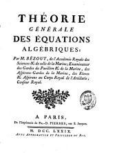 Théorie générale des équations algébriques