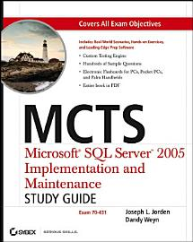 MCTS Microsoft SQL Server 2005 Implementation And Maintenance Study Guide