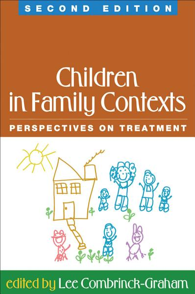 Children in Family Contexts, Second Edition