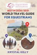 Best in 2020 World Travel Guide for Equestrians