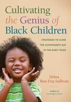 Cultivating the Genius of Black Children PDF
