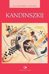 Kandinszkij: Világhíres festők