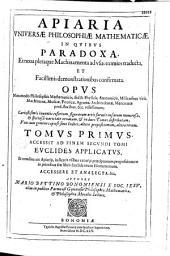 Apiaria universae philosopiae mathematicae,...