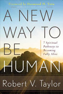 A New Way to Be Human