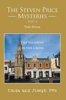 The Steven Price Mysteries Part 4 The Final PDF