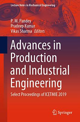 Advances in Production and Industrial Engineering PDF