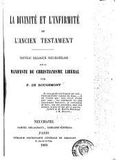 La divinité et l'infirmité de l'Ancien Testament: Nouveau dialogue neuchâtelois sur le manifeste du christianisme libéral