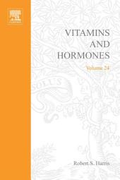 Vitamins and Hormones: Volume 24