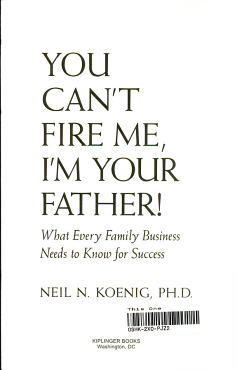 You Can t Fire Me  I m Your Father PDF