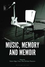 Music, Memory and Memoir