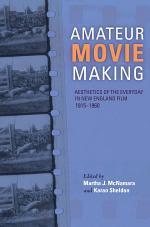Amateur Movie Making, Enhanced eBook