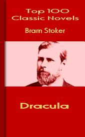 Dracula: Top 100 Classic Novels