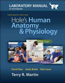 Laboratory Manual for Holes Human Anatomy   Physiology Cat Version