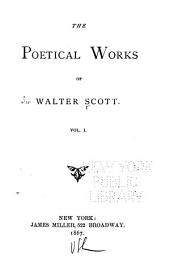 The Poetical Works: Volume 1