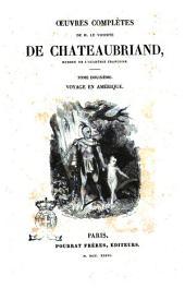 Œuvres complètes de M. le Vicomte de Chateaubriand, membre de l'Académie Françoise: Voyage en Amérique, Volume12